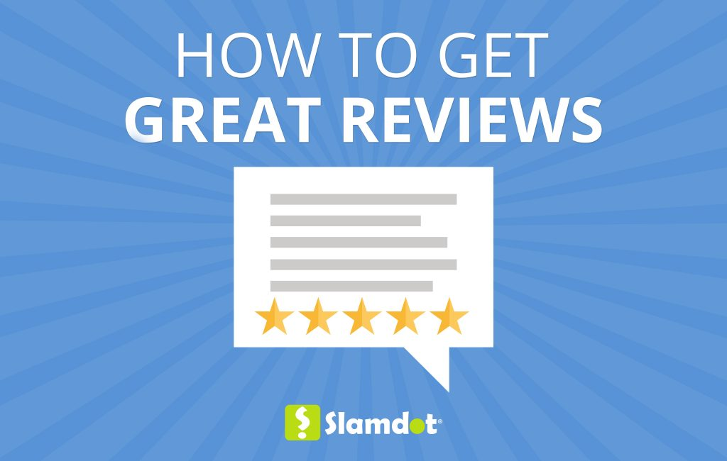 How To Get Great Reviews